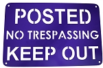 RMP No Trespassing, Keep Out Sign